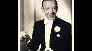 Fred Astaire singing We