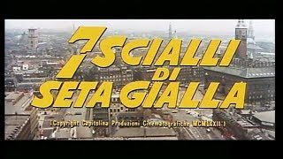 Sette scialli di seta gialla (1972) (The Crimes of the Black Cat) Opening credits