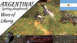 Argentina! (getting slaughtered) Wars of Liberty!