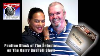 The Garry Bushell Show: Pauline Black: Queen of 2-Tone