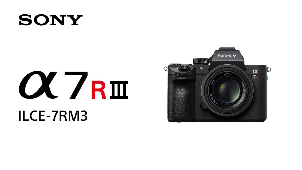 Everything We Know About the New Sony a7R III 4K Full-Frame
