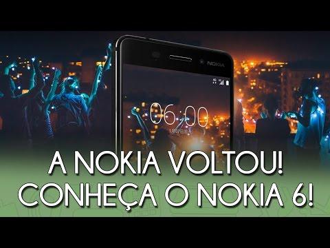 A NOKIA ESTÁ DE VOLTA E AGORA COM ANDROID! VEM CONHECER OS DETALHES DO NOVO NOKIA 6!