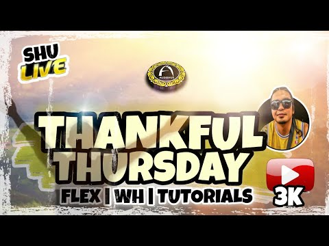 Shu LS - THANKFUL THURSDAY #ThanksforAlltheBlessings #EveryGisingisaBlessing from YouTube · Duration:  3 hours 44 minutes 5 seconds