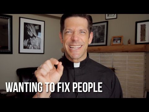 Wanting to Fix People