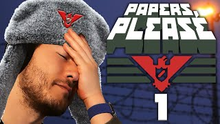 MY ADHD NIGHTMARE | Papers Please - Part 1