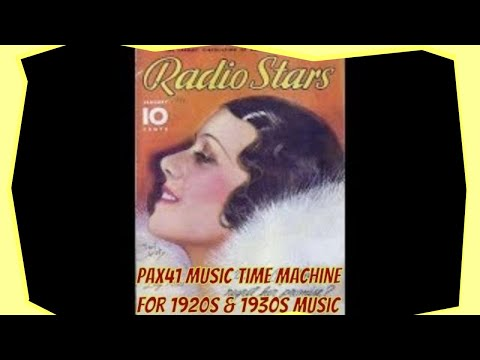 Experience The Marvelous Music Of The 1930s  @Pax41