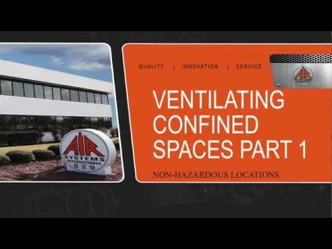 3 Module- Ventilating Confined Space Part 1: Non-Hazardous Locations