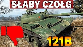 SŁABY CZOŁG - 121B - Nagroda za CW - World of Tanks