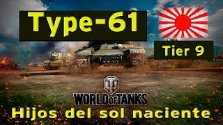 Gameplay - World of Tanks Español - Type 61-Tier 9 - Hijos del sol naciente