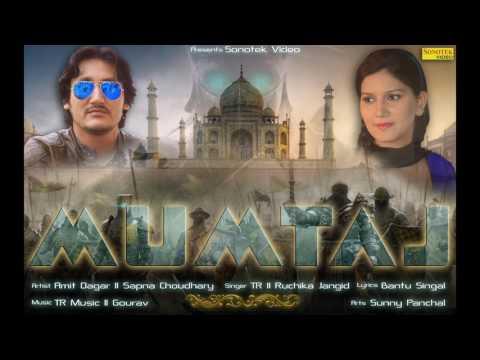 Mumtaj || Sapna Chaudhary, Amit Dagar || TR & Ruchika Jagid || Haryanvi Song