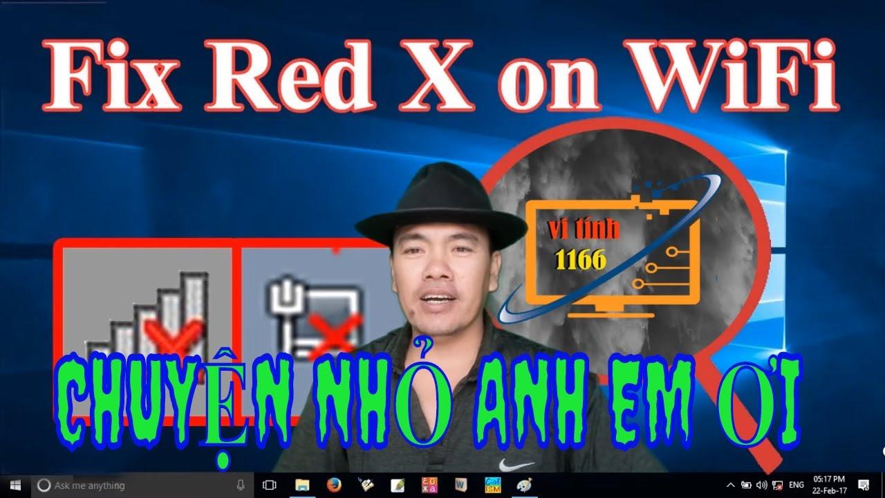 lỗi wifi laptop gạch chéo đỏ trên máy tính cách khắc phục quá dễ  các bác ơi vi tinh 1166