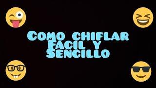 COMO CHIFLAR FÁCIL Y SENCILLO-RollerGames991