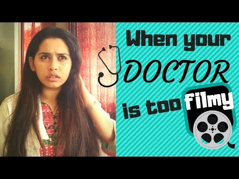 When Your Doctor is too Filmy | Funny Videos