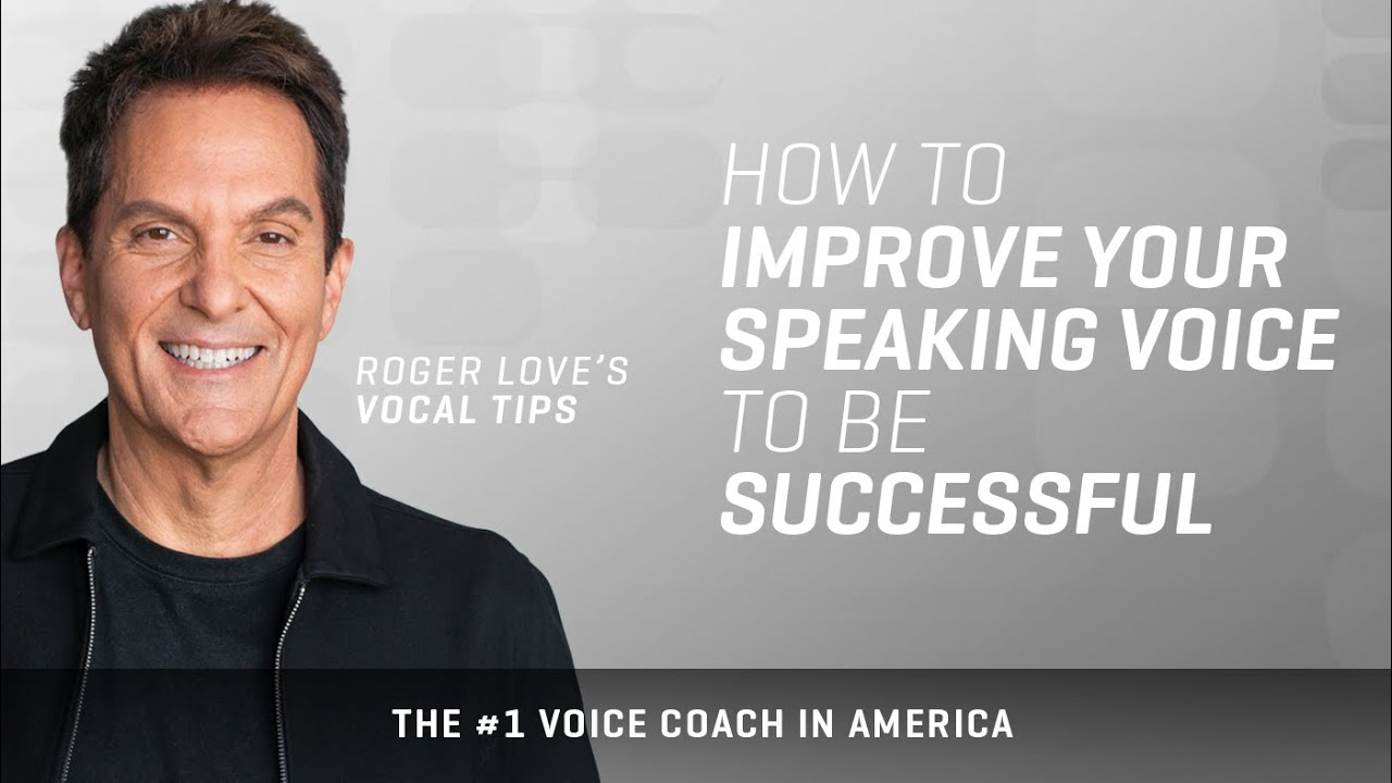 Is Your Voice Holding You Back From Being Successful? – Roger Love
