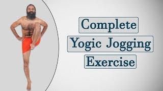 Complete Yogic Jogging Exercises   Swami Ramdev