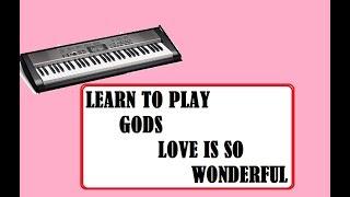 Gods love is so wonderful prayer on keyboard