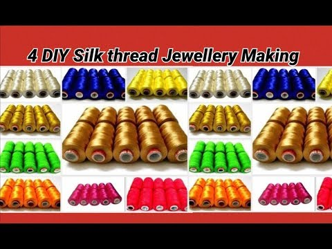 4 DIY silk thread jewellery making at home