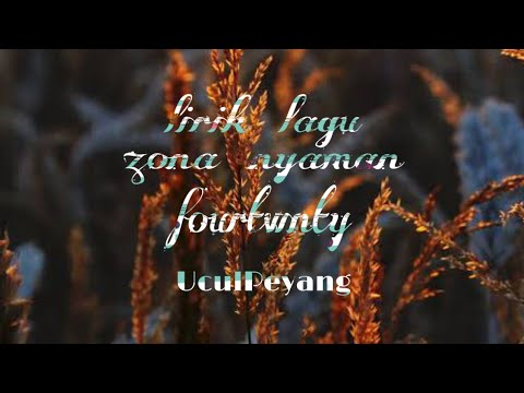 zona-nyaman-(lirik)-fourtwnty.