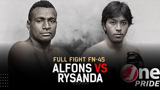 Ranking Fight! Alfons vs Rysanda Julio Dirgantara - Lightweight | Full Fight One Pride MMA FN 45