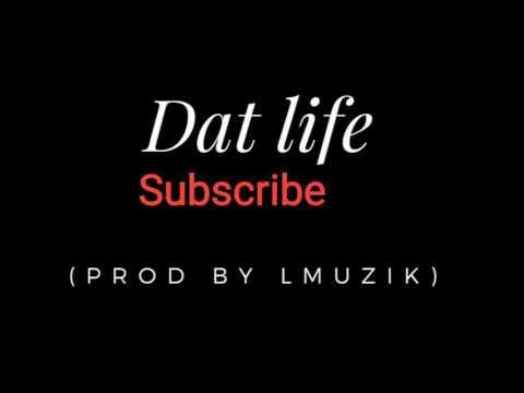 Bigga De - Dat Life (Official Audio)