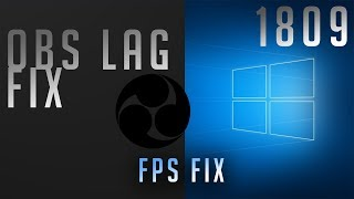 How To Fix Obs Lag Windows 10