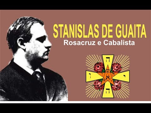 Stanislas de Guaita - Rosacruz e Cabalista