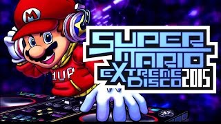 Repeat youtube video Super Mario Extreme Disco 2015
