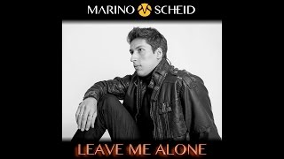 Marino Scheid - Leave Me Alone (Lyric Video)