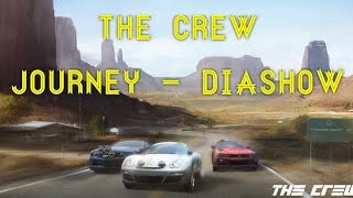 The Crew (Beta) | Our JOURNEY | Diashow