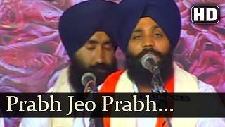 prabh jeo prabh jeo bhai onkar singh hazoori ragi sri darbar sahib