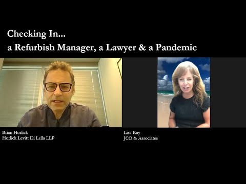 A Refurbish Manager, A Lawyer and a Pandemic