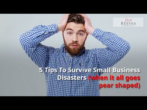 5 Tips To Survive Small Business Disasters