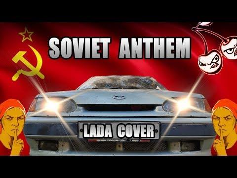 Soviet Anthem (LADA Cover)