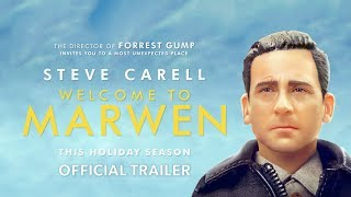 Welcome to Marwen - Official Trailer by : Universal Pictures