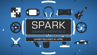 Spark   April Game Releases