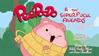 PeePooDo & Süper Lanet Arkadaşlar - Açılış