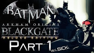 Batman Arkham Origins Blackgate Deluxe Edition PC Gameplay Part 1 w/ SICK Chase Catwoman