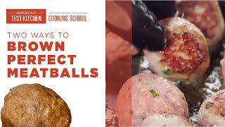 Why You Should Be Browning Your Meatballs and the Best Methods to Do It