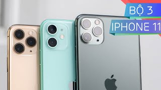 Mở hộp | So Sánh iPhone 11, iPhone 11 Pro và 11 Pro Max