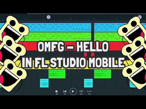 OMFG - Hello (Remake) IN FL STUDIO MOBILE!!