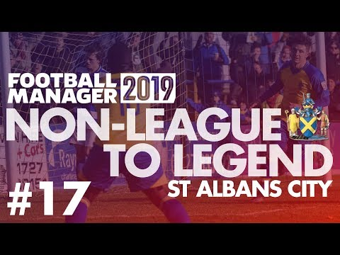Non-League to Legend FM19 | ST ALBANS | Part 17 | FA CUP REPLAY | Football Manager 2019