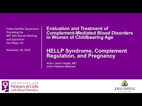 Session 4: HELLP Syndrome, Complement Regulation, And Pregnancy