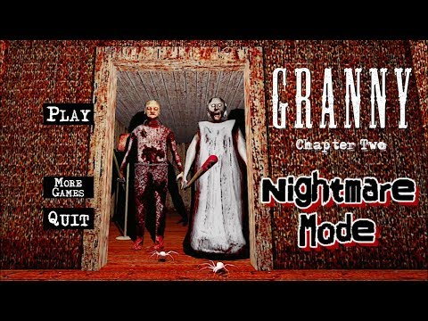 Granny Chapter Two In Nightmare Mode