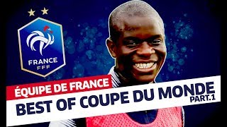 Equipe de France, Best Of Coupe du Monde (partie 1) I FFF 2018