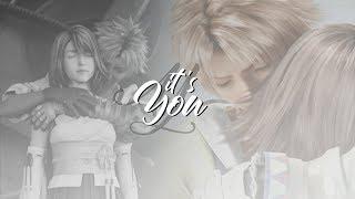 It's You || Tidus + Yuna