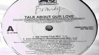 Brandy ‎-- Talk About Our Love  (E-Smoove Classic Club Mix)