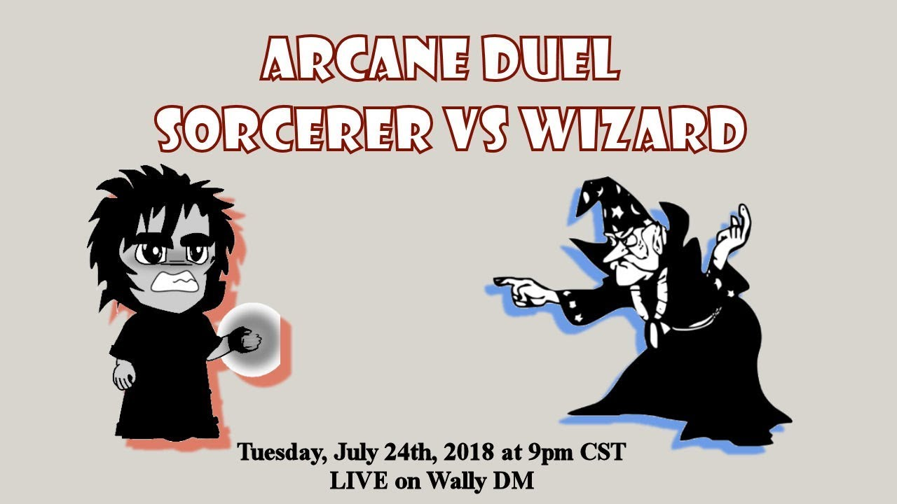 WHO WILL WIN!? D&D 5E Arcane Duel - Sorcerer vs Wizard