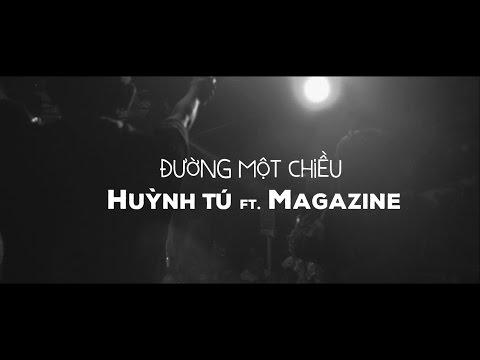 Đường Một Chiều - Huỳnh Tú ft. Magazine || Official Music Video