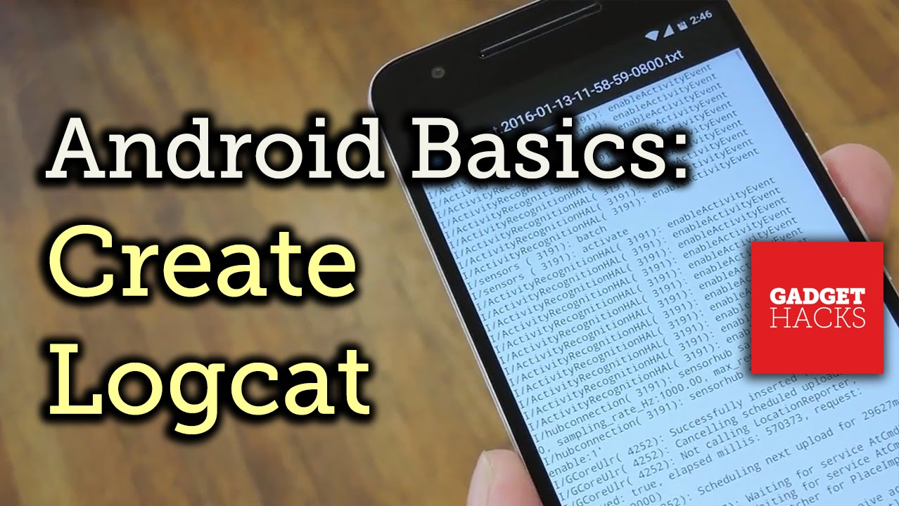 Android Basics: Capturing a Logcat [How-To]