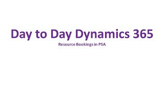 Dynamics 365 Project Service Automation - Booking resources on a Project